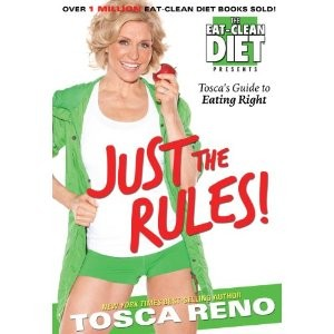 Tosca Reno's Eat Clean Diet Just the Rules Book